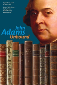 "Project image 1 for ""John Adams Unbound"" Print, Boston Public Library"