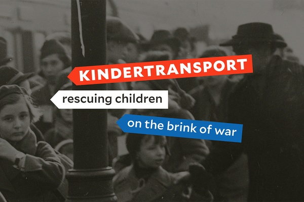 Kindertransport – Rescuing Children on the Brink of War